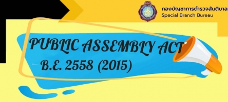 Public Assembly Act B.E. 2558 (2015) & Q&A On Public Assembly